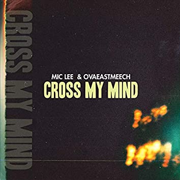 Cross My Mind