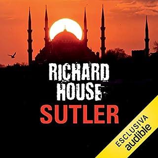 Sutler     The Kills 1              Di:                                                                                                                                 Richard House                               Letto da:                                                                                                                                 Dimitri Riccio                      Durata:  10 ore e 55 min     6 recensioni     Totali 3,2