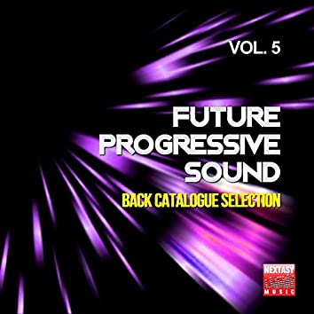 Future Progressive Sound, Vol. 5 (Back Catalogue Selection)