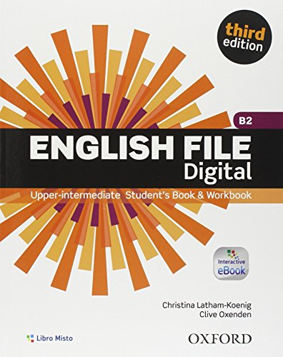 English File Digital 3rd Edition Upper Intermediate, Entry Checker versione cartacea + SB&WB versione cartacea + versione eBook, Per le Scuole superiori