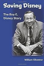 Saving Disney: The Story of Roy E. Disney