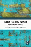 Silius Italicus' Punica: Rome's War with Hannibal (English Edition)