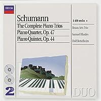 Schumann: The Complete Piano Trios / Piano Quartet, Op. 47 / Piano Quintet, Op. 44 (1997-11-11)
