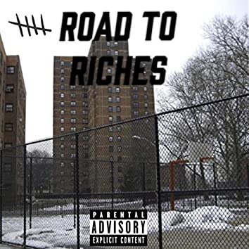 Road To Riches Ep.