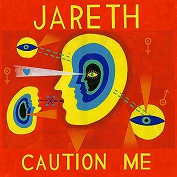 Caution Me
