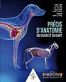 Précis d'anatomie du chien et du chat