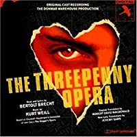 The Threepenny Opera (1994 London Donmar Warehouse Cast)