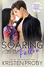 Soaring with Fallon: A Big Sky Novel (Kristen Proby Crossover Collection Book 1)