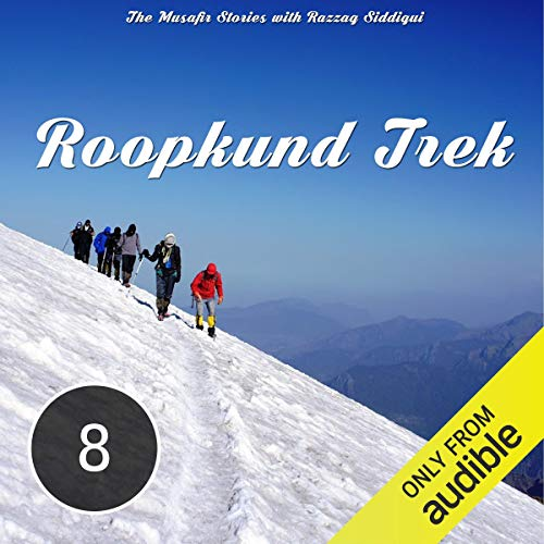 The Mysterious Trek to Roopkund Lake cover art