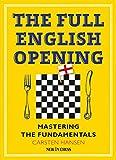 The Full English Opening: Mastering The Fundamentals-Hansen, Carsten