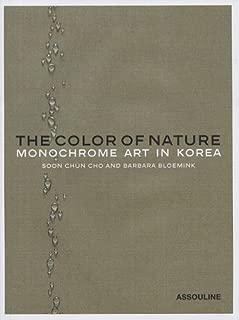 Color of Nature: Monochrome Art in Korea (Classics)