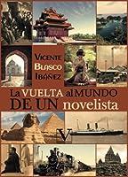 La vuelta al mundo de un novelista (Narrativa)
