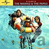 Songtexte von The Mamas & the Papas - Classic
