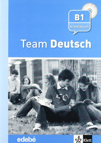 Team Deutsch Arbeitsbuch - Cuaderno de ejercicios + CD Nivel B1 (Texto Aleman (edebe-Difu)) - 9788423670826