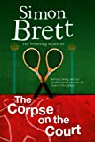Corpse on the Court, The (A Fethering Mystery)