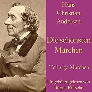 Hans Christian Andersen. Die schönsten Märchen, Teil 2                   Autor:                                                                                                                                 Hans Christian Andersen                               Sprecher:                                                                                                                                 Jürgen Fritsche                      Spieldauer: 10 Std. und 58 Min.     Noch nicht bewertet     Gesamt 0,0