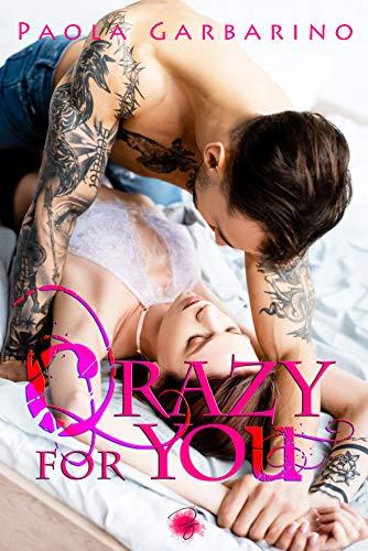 Crazy For You di [Paola Garbarino]