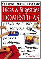 O Livro Definitivo de Dicas & Sugestões Domésticas 8527902532 Book Cover