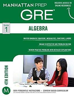 Algebra GRE Strategy Guide (Manhattan Prep GRE Strategy Guides Book 1) by [Manhattan Prep Publishing]