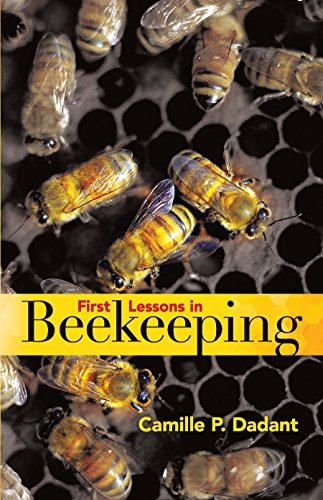 First Lessons in Beekeeping (English Edition)