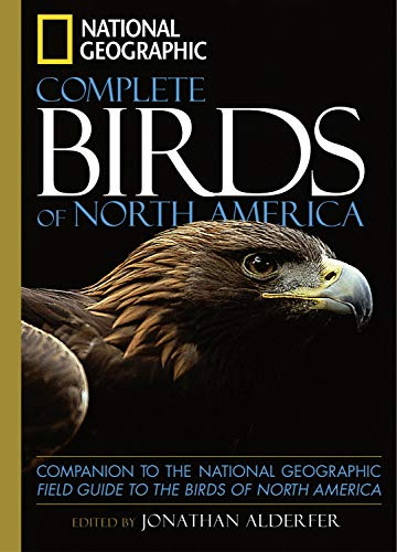 National Geographic Complete Birds of North America:...