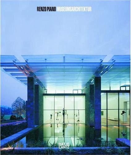 Renzo Piano: Museumsarchitektur