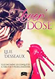 Lover'DOSE (Something New) (French Edition)