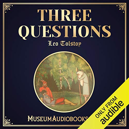 Three Questions Audiobook By Leo Tolstoy cover art
