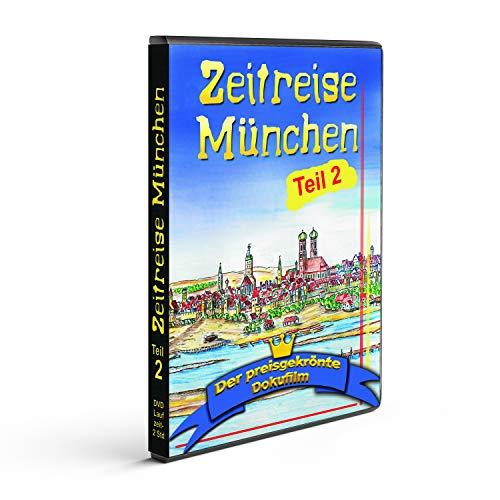 Zeitreise München TEIL 2, der preisgekrönte Dokumentarfilm von Klaus Bichlmeier