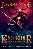 Kock Rider of Khymeera: An Epic Fantasy Erotic Novel (The Saga of Karli Talbo)