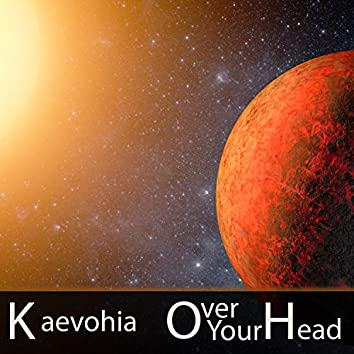 Over Your Head