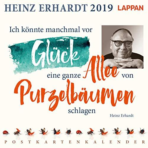 Ich könnte manchmal vor Glück eine ganze Allee von Purzelbäumen schlagen: Heinz Erhardt - Postkartenkalender 2019