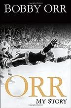 Orr: My Story