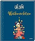 Weihnachten: Edles und umfassendes Hausbuch zu Weihnachten von Uli Stein