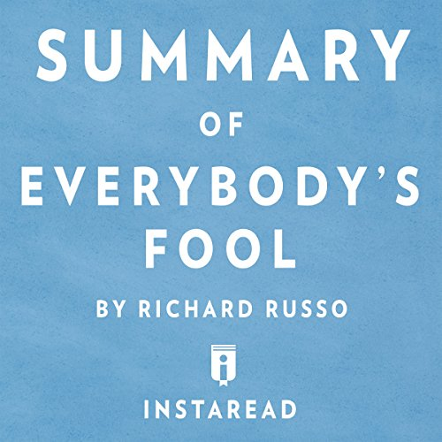 Summary of Everybody's Fool: by Richard Russo | Includes Analysis cover art