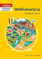 World Around Us: Pupil Book (Collins Primary Geography)