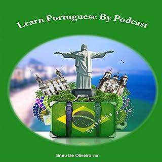 Learn Portuguese By Podcast: Episodes 1-10 (Portuguese Edition) Titelbild