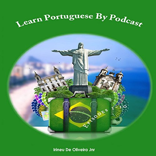 Learn Portuguese By Podcast: Episodes 1-10 (Portuguese Edition) Titelbild