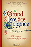 Le grand livre des énigmes - L'intégrale