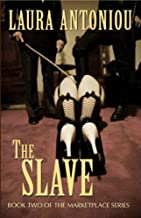 The Slave (The Marketplace Series Book 2)