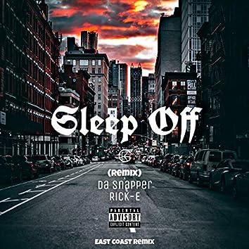 Sleep off (feat. Gk The Blaze) (Remix)