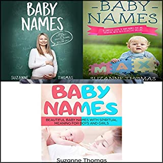 Baby Names: 3 Books in 1     Unique Baby Names with Spiritual Meaning for Boys and Girls - A Complete Guide of Baby Names That Are Trending with Their Respective Origins - Beautiful Baby Names              By:                                                                                                                                 Suzanne Thomas                               Narrated by:                                                                                                                                 Betty Johnston                      Length: 5 hrs and 47 mins     8 ratings     Overall 5.0
