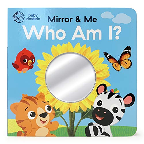 Who Am I?: Mirror & Me (Baby Einstein Mirror & Me Children's Interactive...