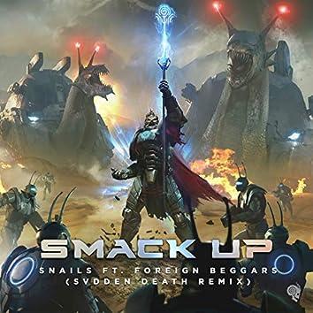 Smack Up (Svdden Death Remix)