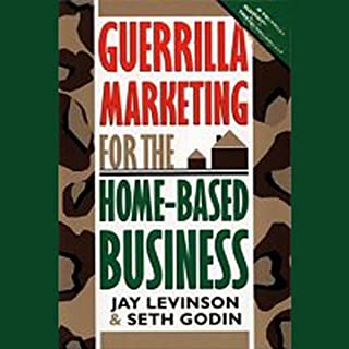Guerrilla Marketing for the Home-Based Business cover art