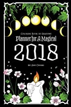 Coloring Book of Shadows: Planner for a Magical 2018