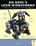 Jin Sato's LEGO MINDSTORMS: The Master's Technique
