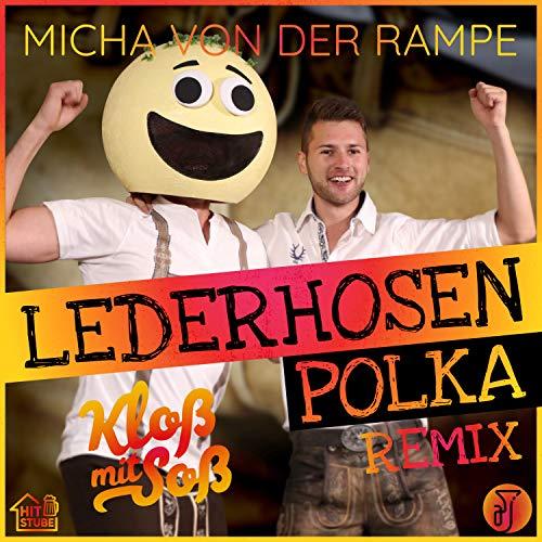 Lederhosen Polka (Kloß mit Soß Remix)