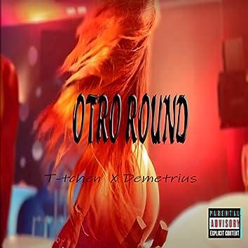 Otro Round