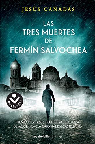 Las tres muertes de Fermn Salvochea (Best seller / Ficcin)